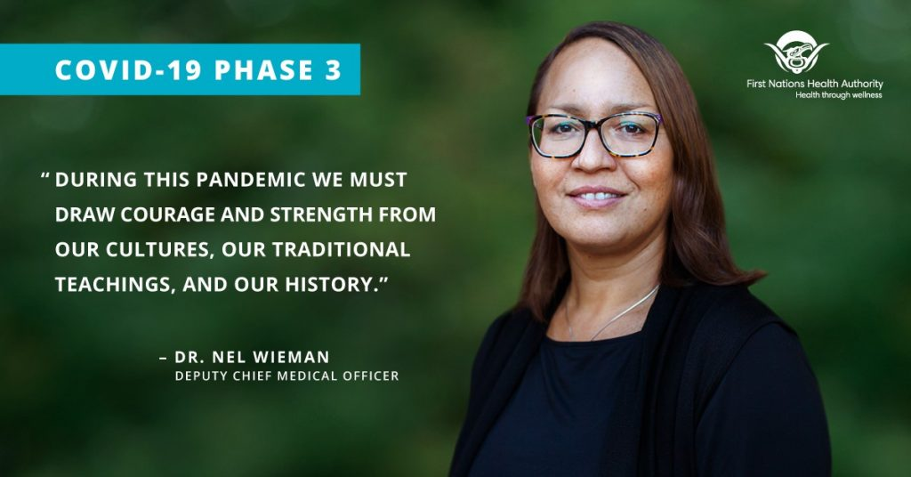 A quote from Dr. Nel Wieman, Deputy Chief Medical Officer at the First Nations Health Authority