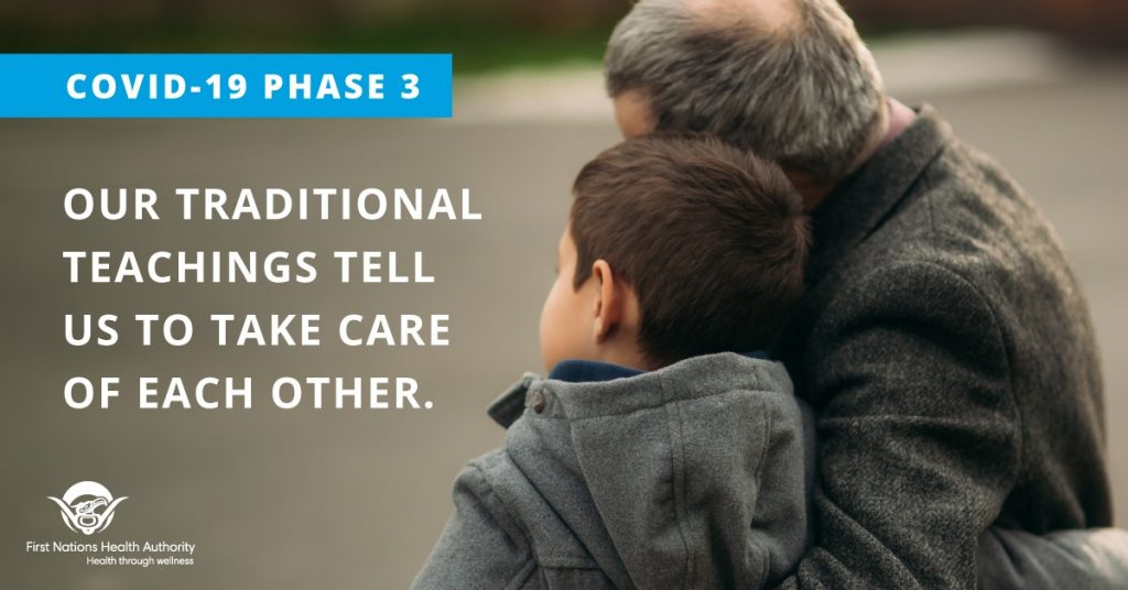 Graphic from the First Nations Health Authority. Two people are pictured from behind while hugging; one is an elder and one is a child. Text reads: Our traditional teachings tell us to take care of each other