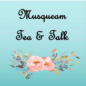 Musqueam Tea and Talk