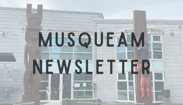 Musqueam Newsletter text in front of photo of administration building