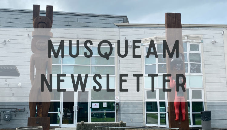 "Photo of Musqueam Administration office with text ""Musqueam Newsletter"""