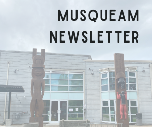 Musqueam Newsletter text in front of administration office