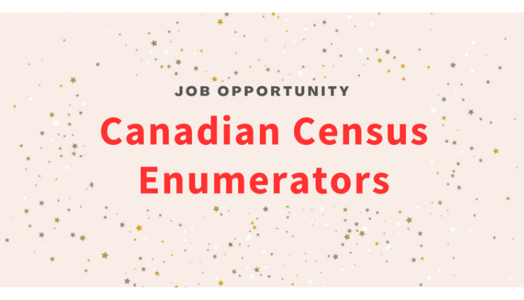 Job opportunity Canadian Census Enumerator