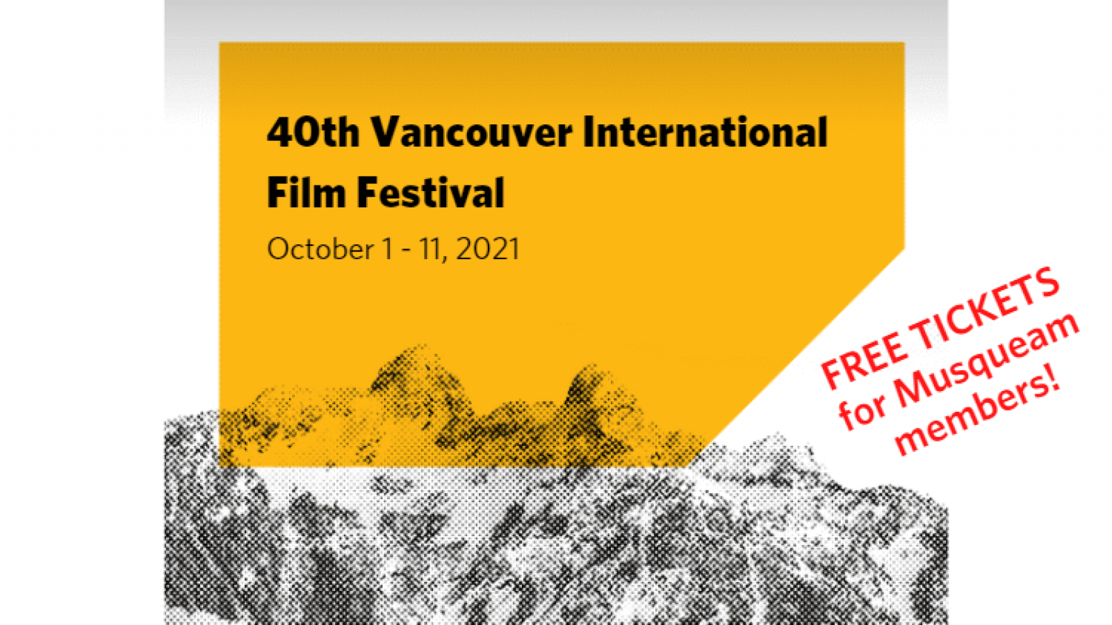 40th Vancouver International Film Festival ticket codes for Musqueam members