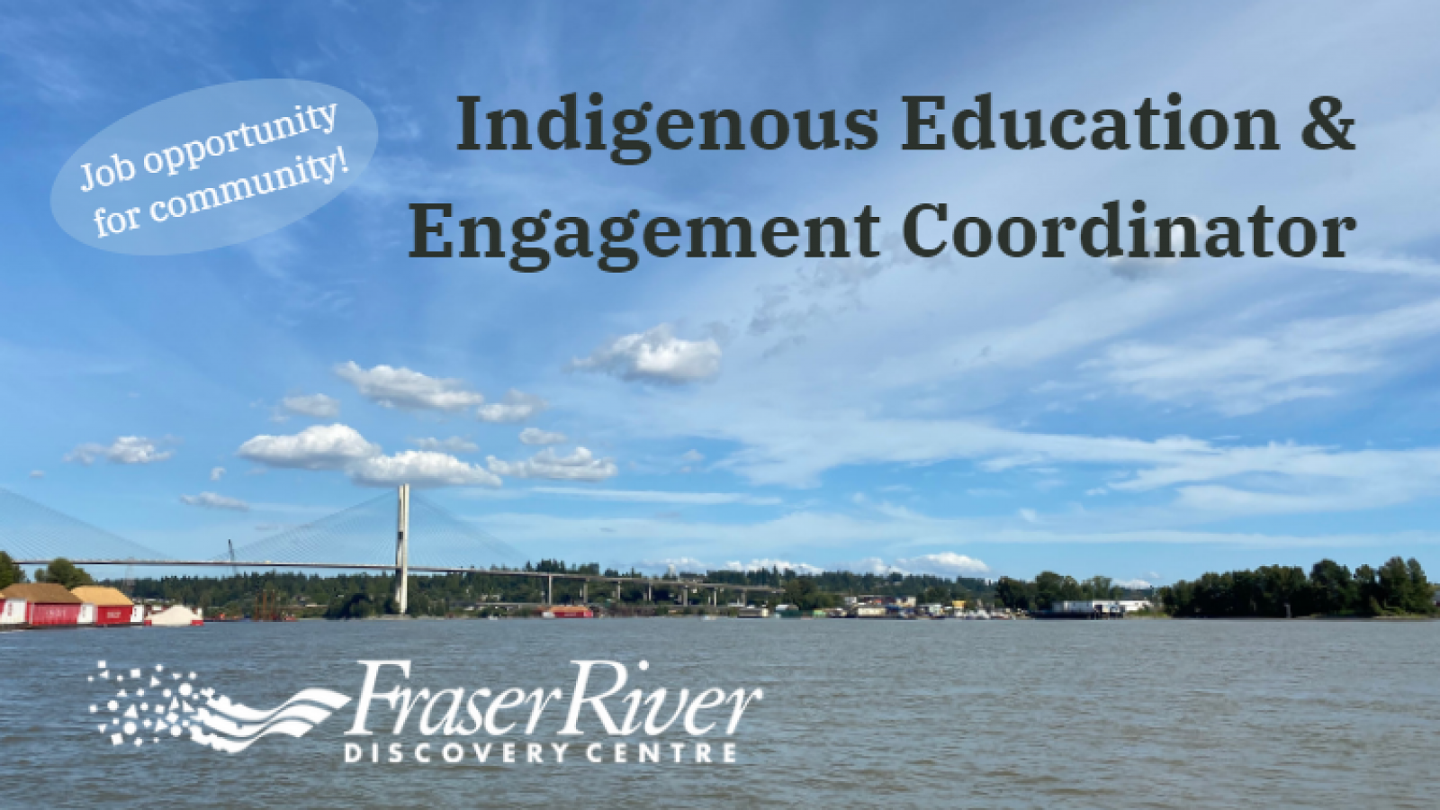 Fraser River Discovery Centre Job Posting for Musqueam community members