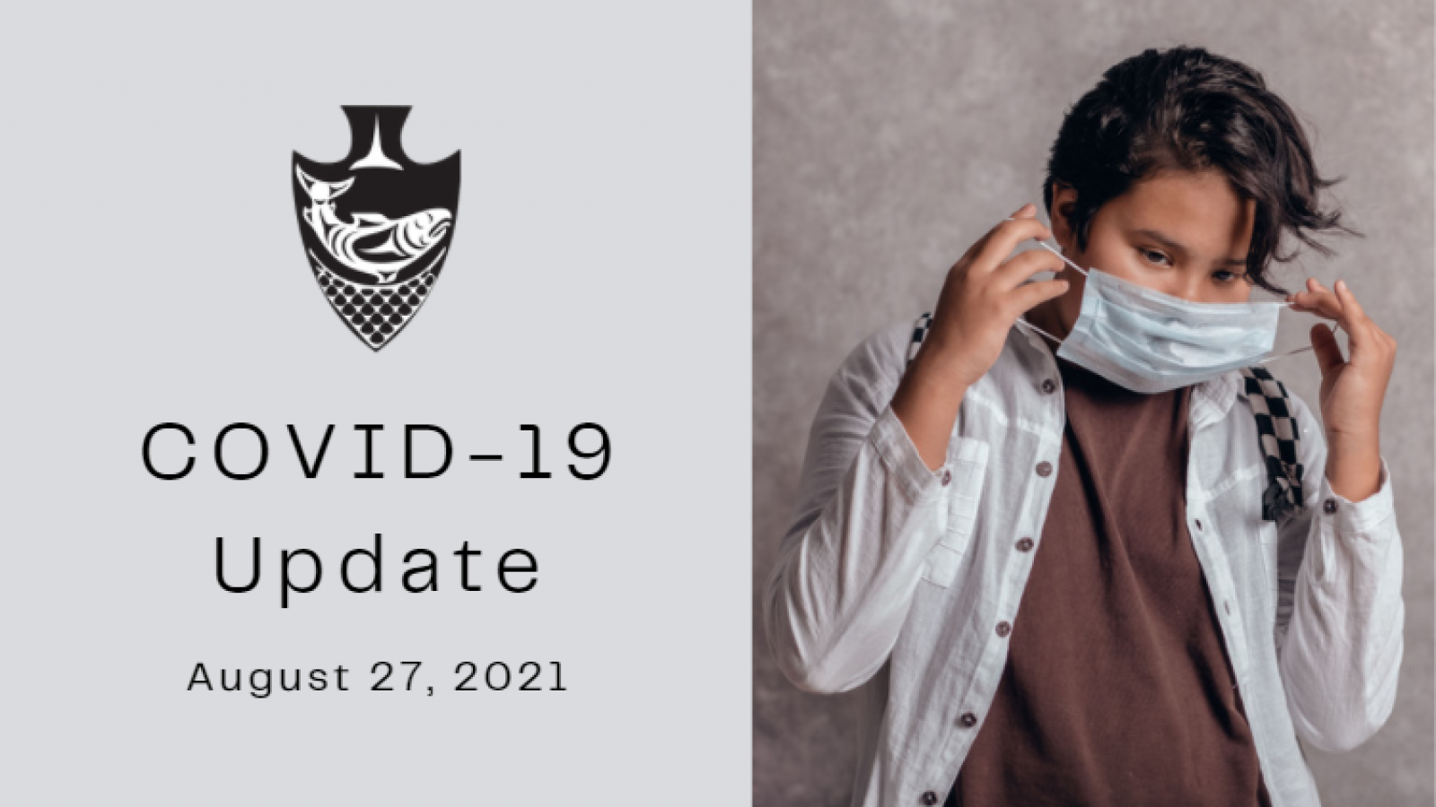 Musqueam COVID-19 update for August 27, 2021