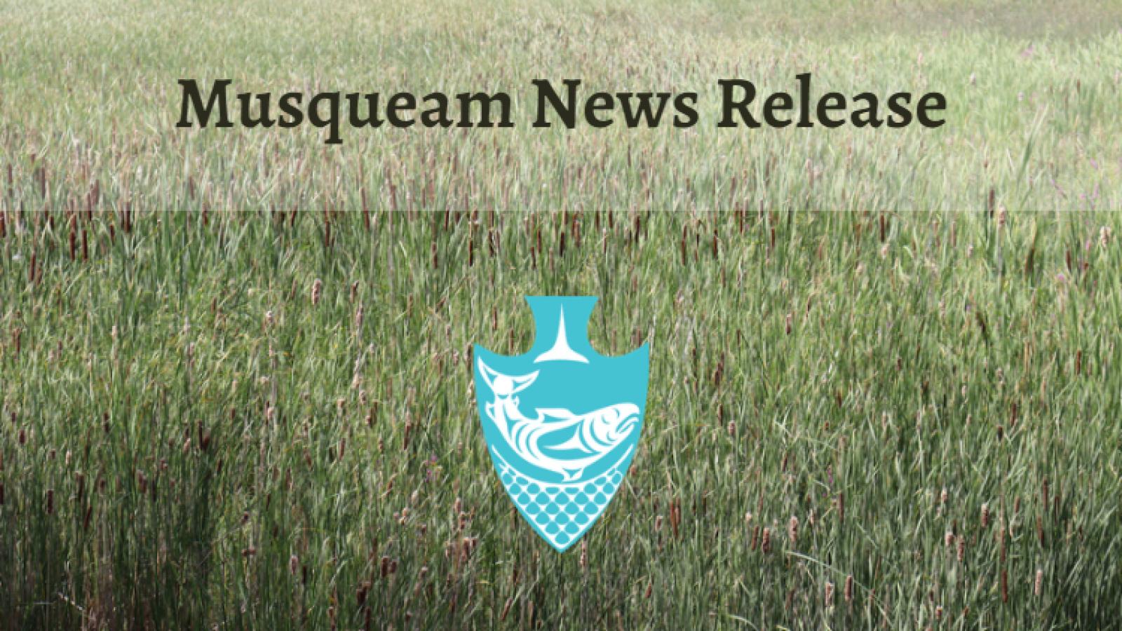 Musqueam News Release