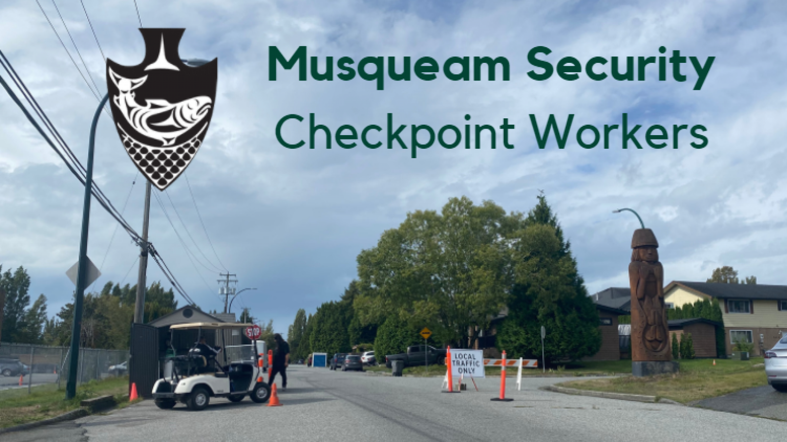 Musqueam Security Checkpoint Workers